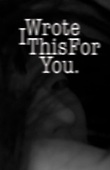 I Wrote This For You - pleasefindthis Cover Art
