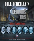 Bill O'Reilly's Legends and Lies: The Patriots - David Fisher Cover Art
