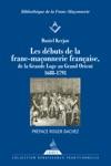 Les Dbuts De La Franc-maonnerie Franaise