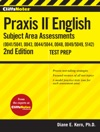 CliffsNotes Praxis II English Subject Area Assessments 00415041 0043 00445044 0048 004950495142 2nd Edition