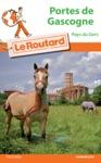Guide Du Routard Pays Portes De Gascogne 20162017