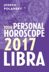 Libra 2017 Your Personal Horoscope