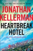 Heartbreak Hotel - Jonathan Kellerman Cover Art