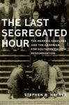 The Last Segregated Hour