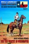 Texas Mustang 1 Der Tod Wartet In Whiteriver