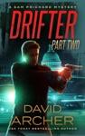 Drifter Part 2 - A Sam Prichard Mystery