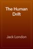 Jack London - The Human Drift artwork