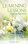Learning Lessons Gardening With Nature
