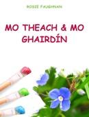 Mo Theach & Mo Ghairdín