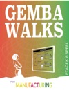 Gemba Walks For Manufacturing
