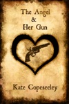 The Angel  Her Gun