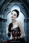 Before Dawn Vampire FallenBook 1
