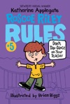 Roscoe Riley Rules 5 Dont Tap-Dance On Your Teacher
