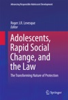 Adolescents Rapid Social Change And The Law