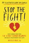 Stop The Fight An Illustrated Guide For Couples