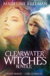 Clearwater Witches Bundle Wild Magic  Circle Magic