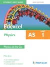 Edexcel AS Physics Student Unit Guide New Edition Unit 1 Physics On The Go