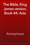 The Bible King James Version Book 44 Acts