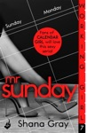 Working Girl Mr Sunday A Sexy Serial Perfect For Fans Of Calendar Girl