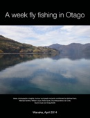 A week fly fishing in Otago