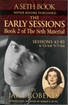 The Early Sessions Book 2 Of The Seth Material