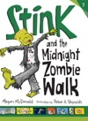 Stink And The Midnight Zombie Walk Book 7