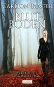 Blutboden - Kriminalroman