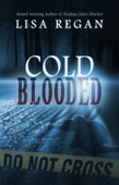 Cold-Blooded - Lisa Regan Cover Art