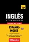 Vocabulario Espaol-ingls Britnico - 9000 Palabras Ms Usadas