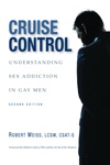 Cruise Control Understanding Sex Addiction In Gay Men