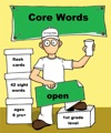 Core Words- First Grade