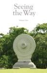 Seeing The Way Volume 1