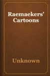 Raemaekers Cartoons