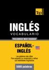 Vocabulario Espaol-ingls Americano - 5000 Palabras Ms Usadas