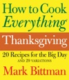How To Cook Everything Thanksgiving