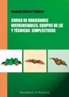 Curso De Variedades Diferenciables Grupos De Lie Y Tcnicas Simplticas