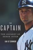 The Captain - Ian O'Connor Cover Art