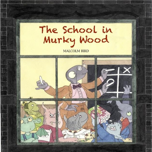 The School in Murky Wood