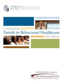 TRENDS IN BEHAVIORAL HEALTHCARE
