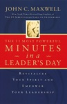 The 21 Most Powerful Minutes In A Leaders Day