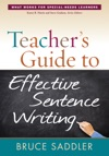 Teachers Guide To Effective Sentence Writing
