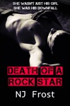 Death Of A Rock Star A Boy In The Band Novella