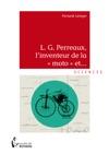 LG Perreaux Linventeur De La Moto Et