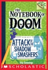 The Notebook Of Doom 3 Attack Of The Shadow Smashers