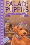 Palace Puppies Book Four  Sunny And The Secret Passage
