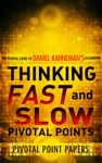Thinking Fast And Slow Pivotal Points Pivotal Point Papers