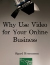 Why Use Video For Your Online Business