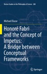 Honor Fabri And The Concept Of Impetus A Bridge Between Conceptual Frameworks
