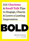 BOLD 212 Charisma And Small Talk Tips To Engage Charm And Leave A Lasting Impression