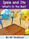 Ipsie And Ito - Whats In The Box